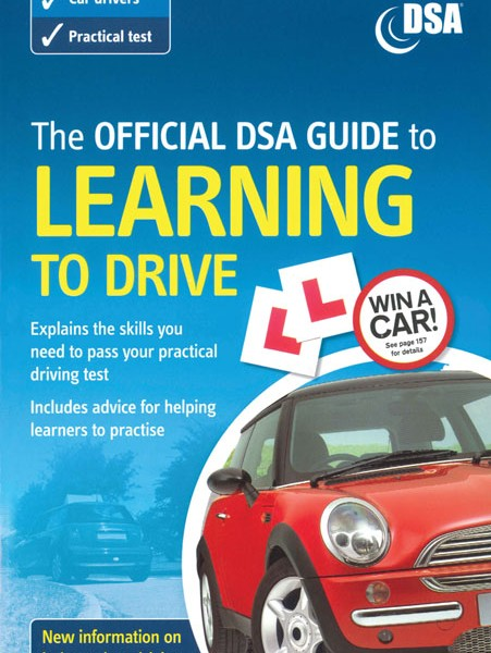 The Official Driver & Vehicle Standards Agency – DVSA (formerly DSA) Guide to Learning to Drive book